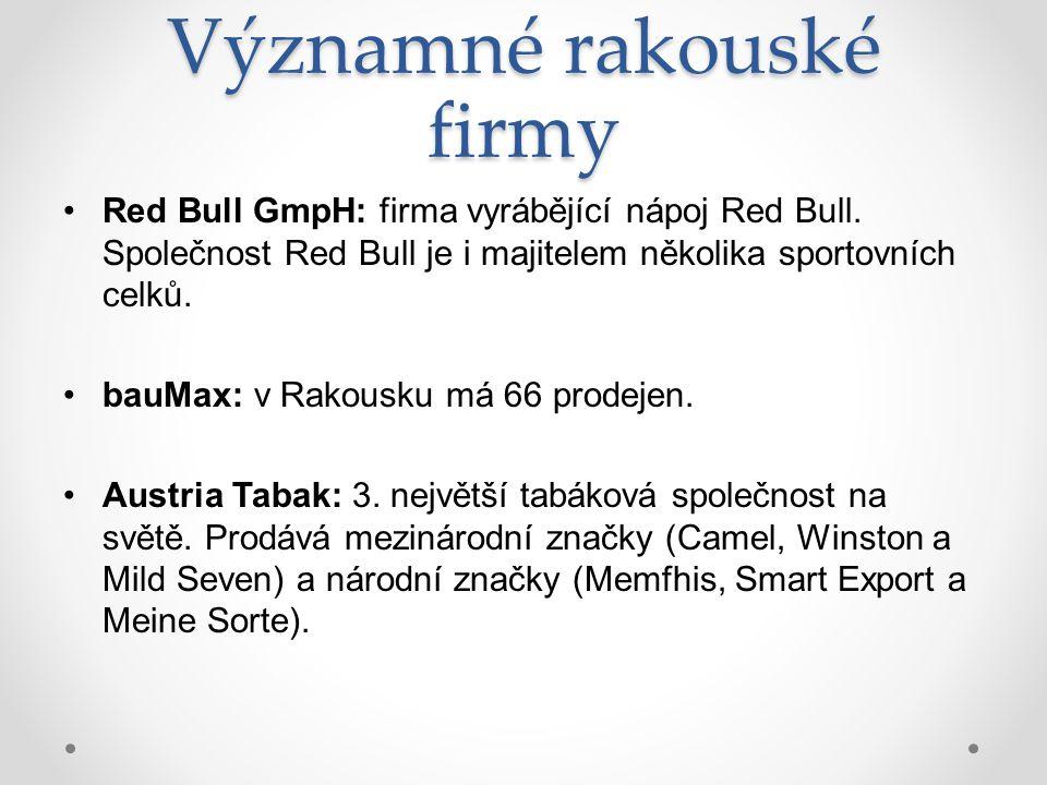 Významné rakouské firmy Red Bull GmpH: firma vyrábějící nápoj Red Bull.
