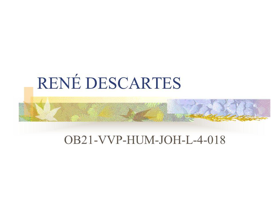 RENÉ DESCARTES OB21-VVP-HUM-JOH-L-4-018