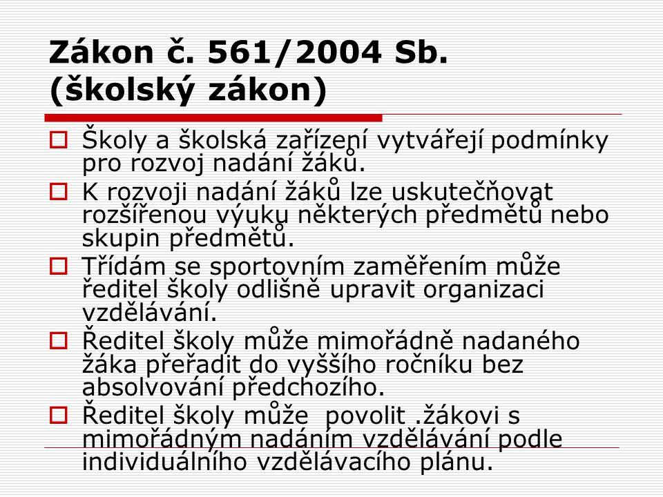 Zákon č.561/2004 Sb.