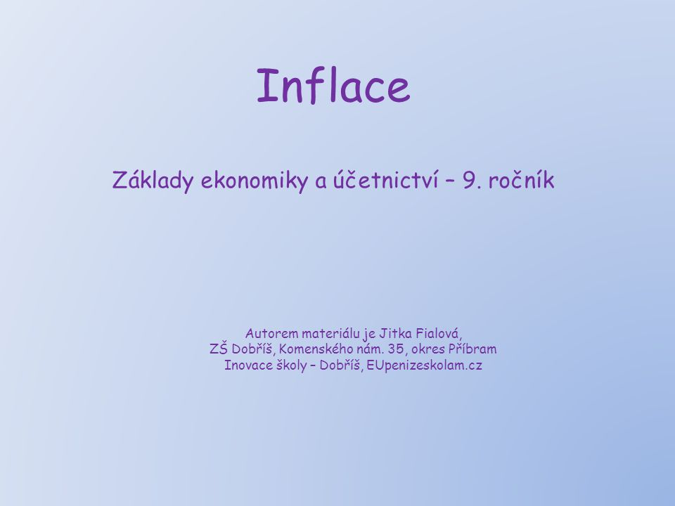 Inflace Základy ekonomiky a účetnictví – 9.