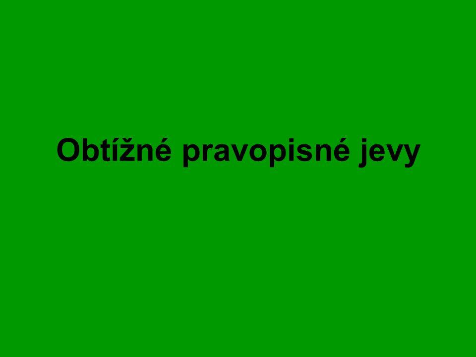 Předpony s-, z-, vz- Z- u sloves, která vyjadřují změnu stavu organizovat – zorganizovat aktualizovat – zaktualizovat u sloves, která vyjadřují dokončení děje červivý – zčervivět