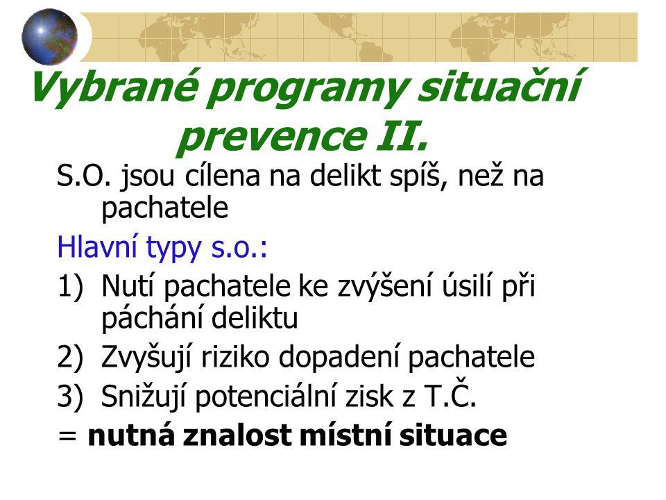 Vybrané programy situační prevence II.S.O.