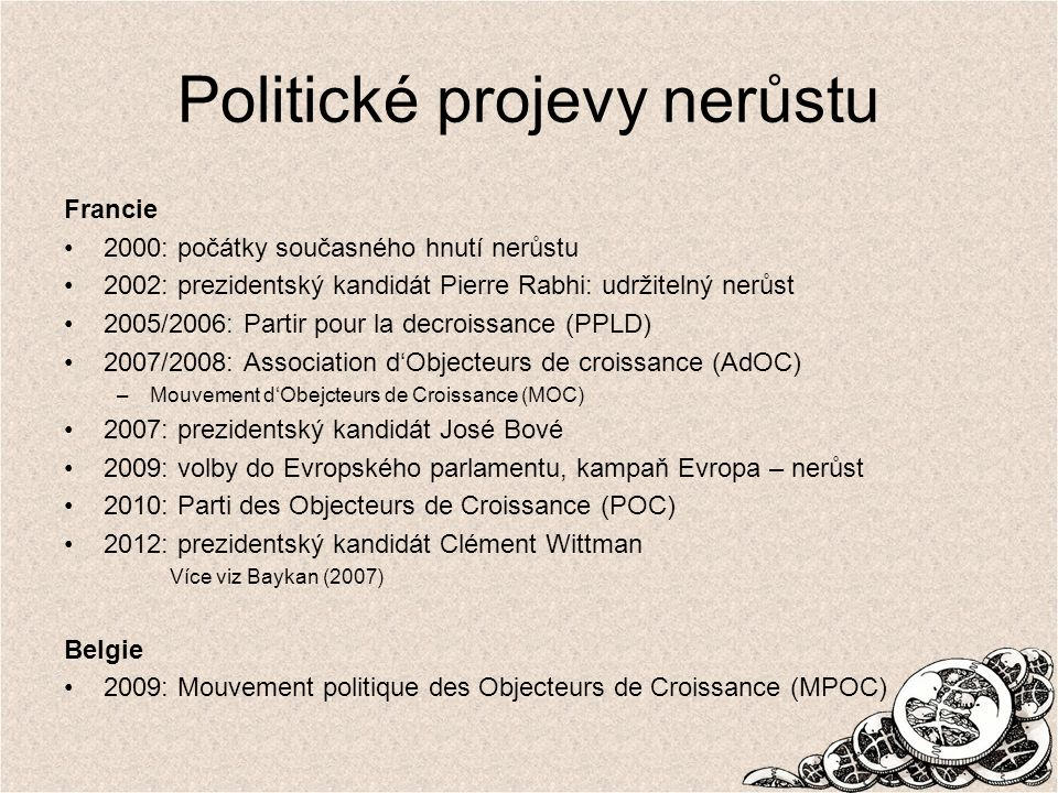 Zdroje zahraniční Baykan.2007. From limits to growth to degrowth within french green politics.