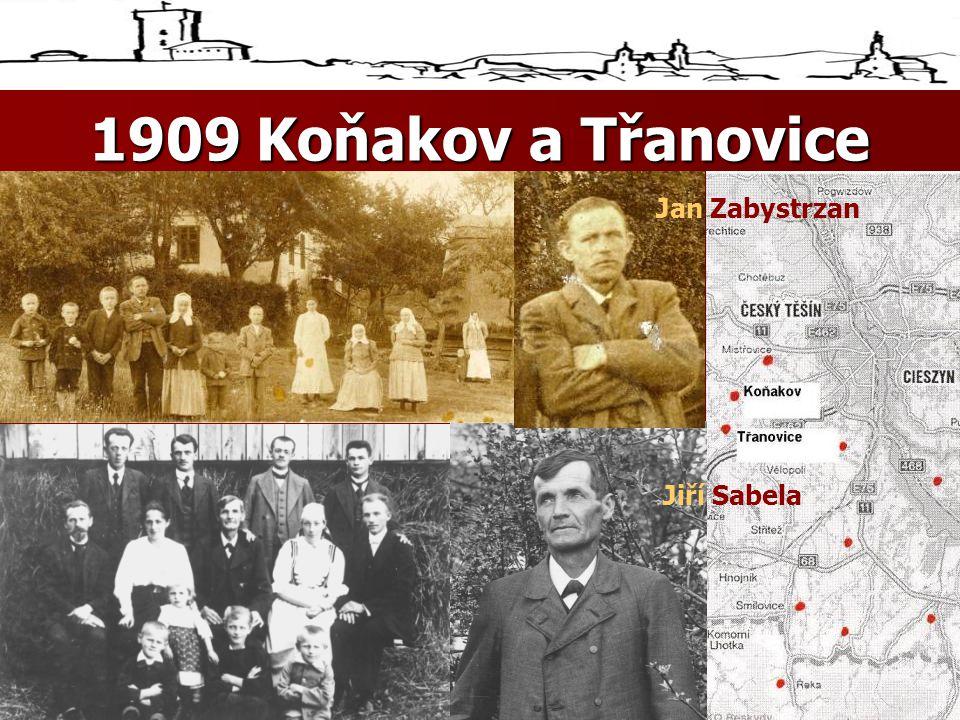 1909 Koňakov a Třanovice. Jan Zabystrzan Jiří Sabela