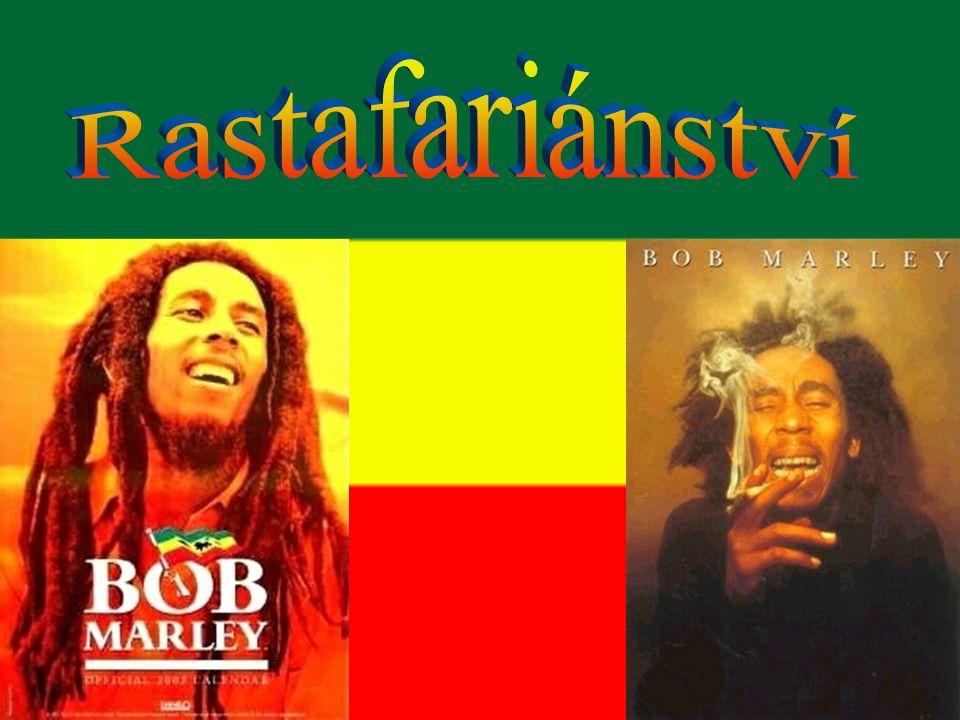 Rastafariánství je víra která se průběhem času vyvynula na Jamajce.