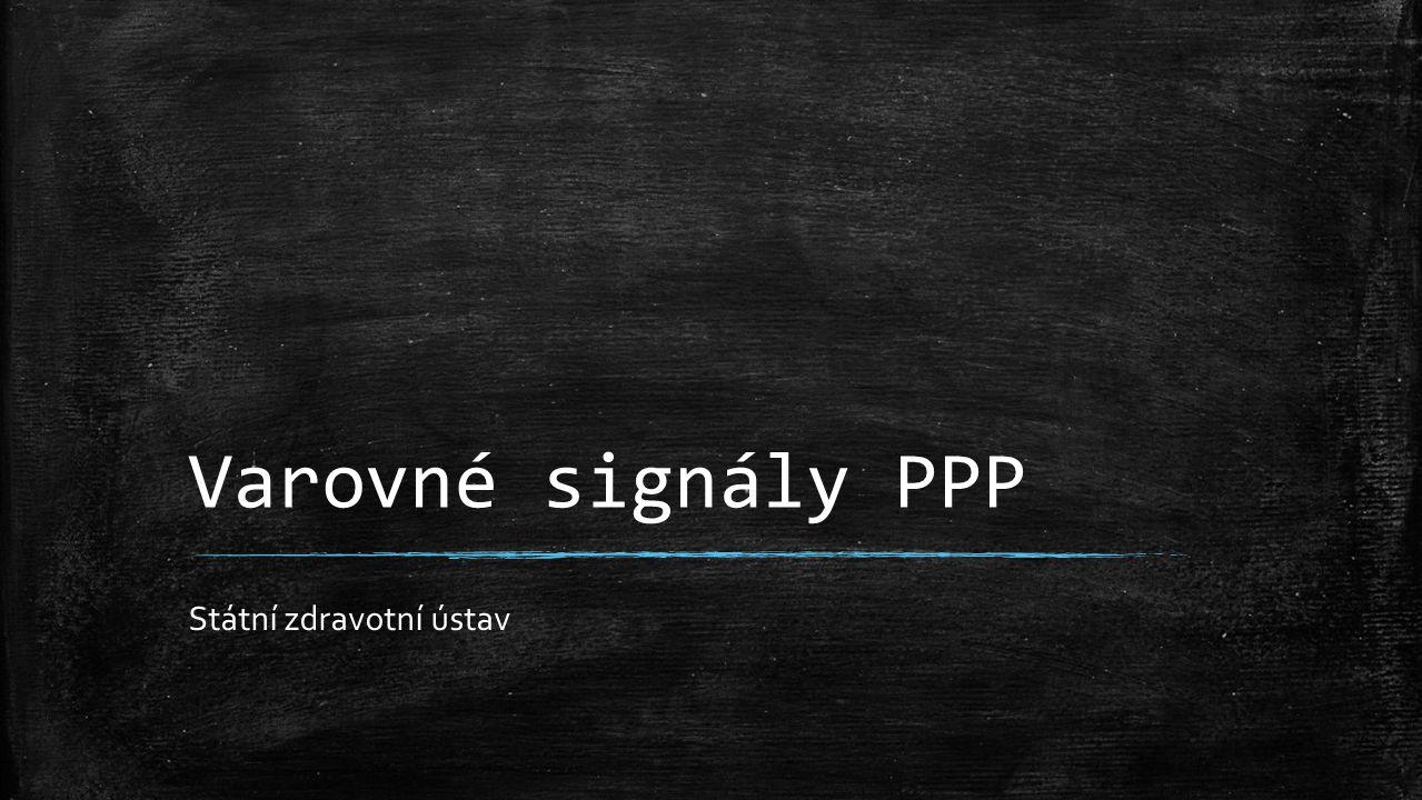 Varovné signály PPP Státní zdravotní ústav