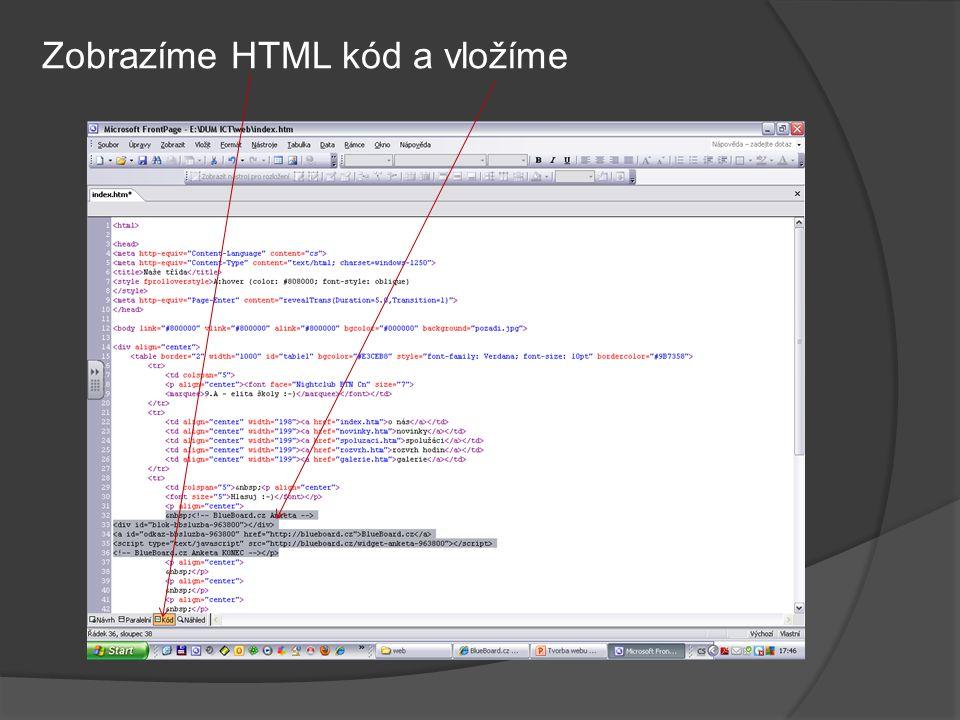 Zobrazíme HTML kód a vložíme