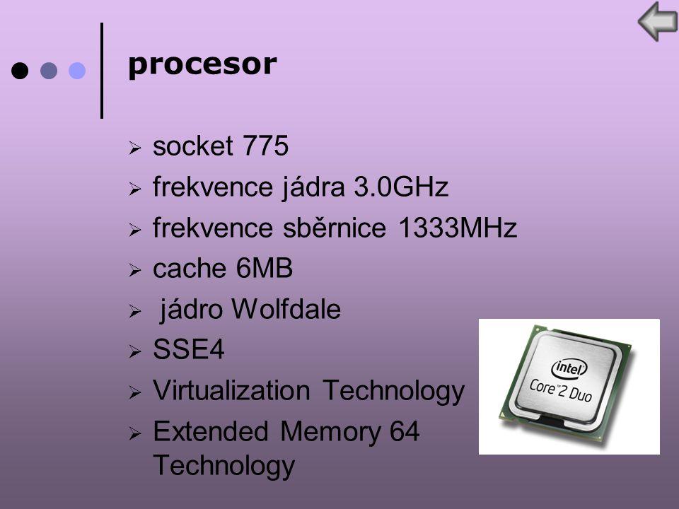 procesor  socket 775  frekvence jádra 3.0GHz  frekvence sběrnice 1333MHz  cache 6MB  jádro Wolfdale  SSE4  Virtualization Technology  Extended Memory 64 Technology