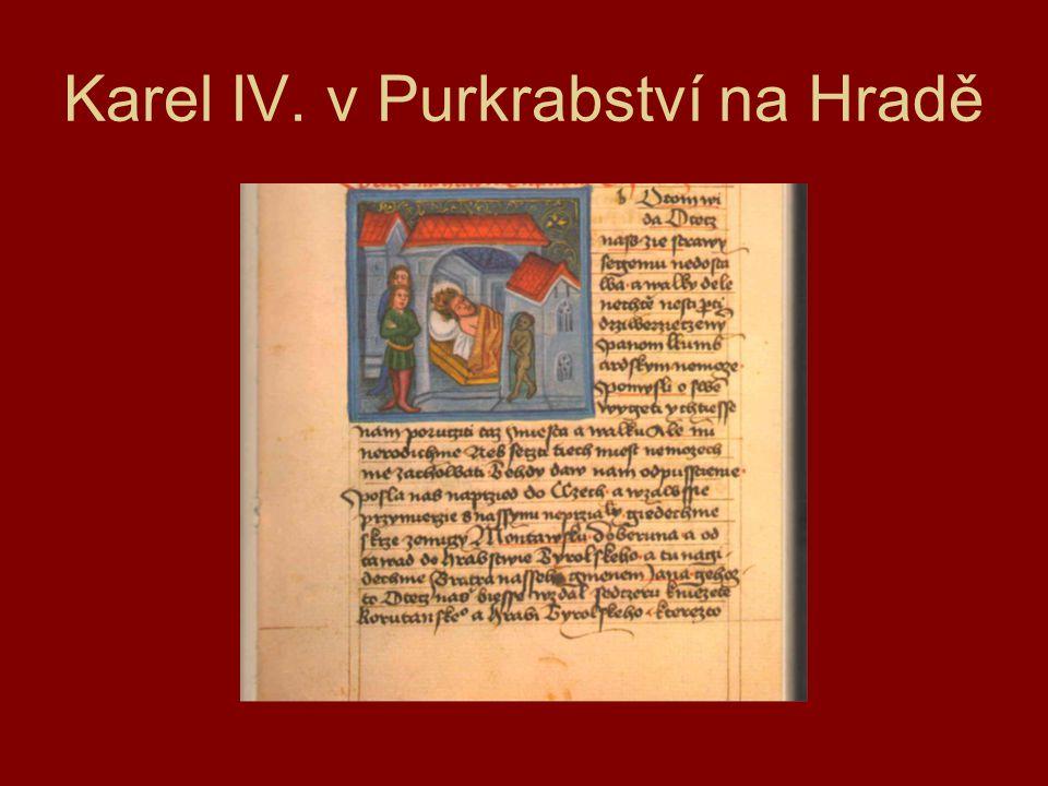 Karel IV. v Purkrabství na Hradě