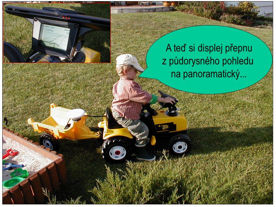 Typ jízdy - dáme křivky, přímky jsou pro mimina, šířka záběru, označit bod A... a jedem !