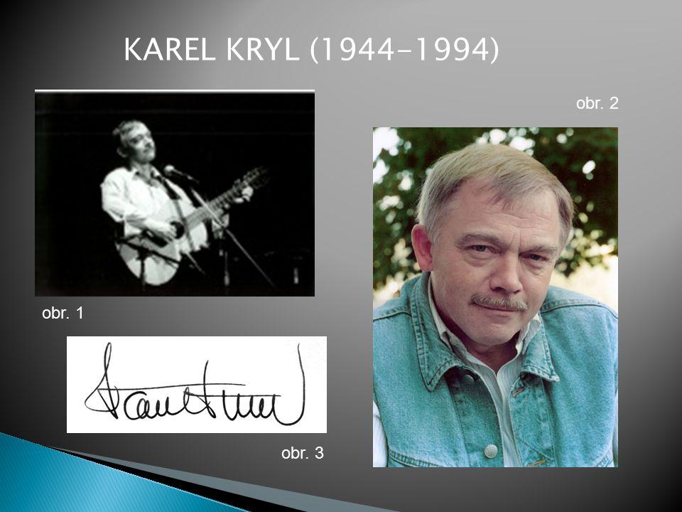 KAREL KRYL (1944-1994) obr. 1 obr. 2 obr. 3
