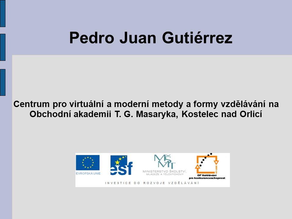Pedro Juan Gutiérrez Centrum pro virtuální a moderní metody a formy vzdělávání na Obchodní akademii T.