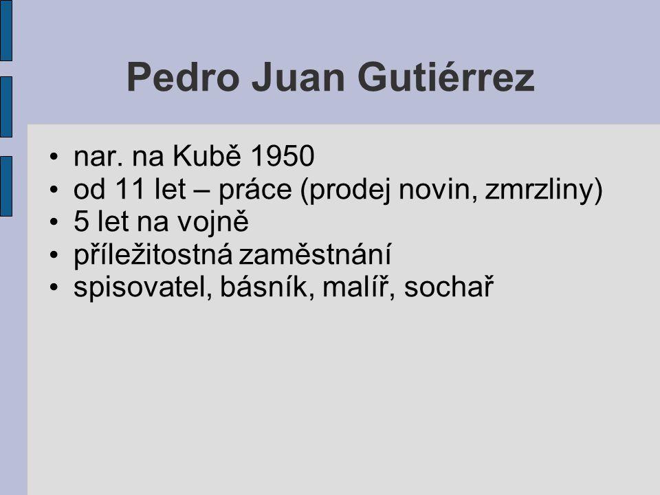 Pedro Juan Gutiérrez nar.