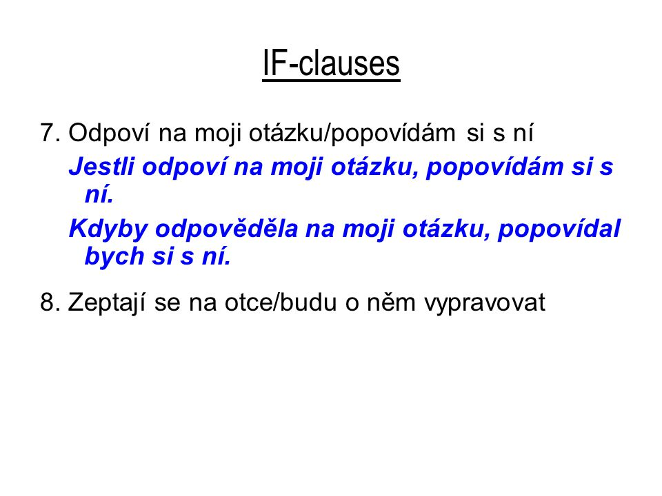 IF-clauses 7.