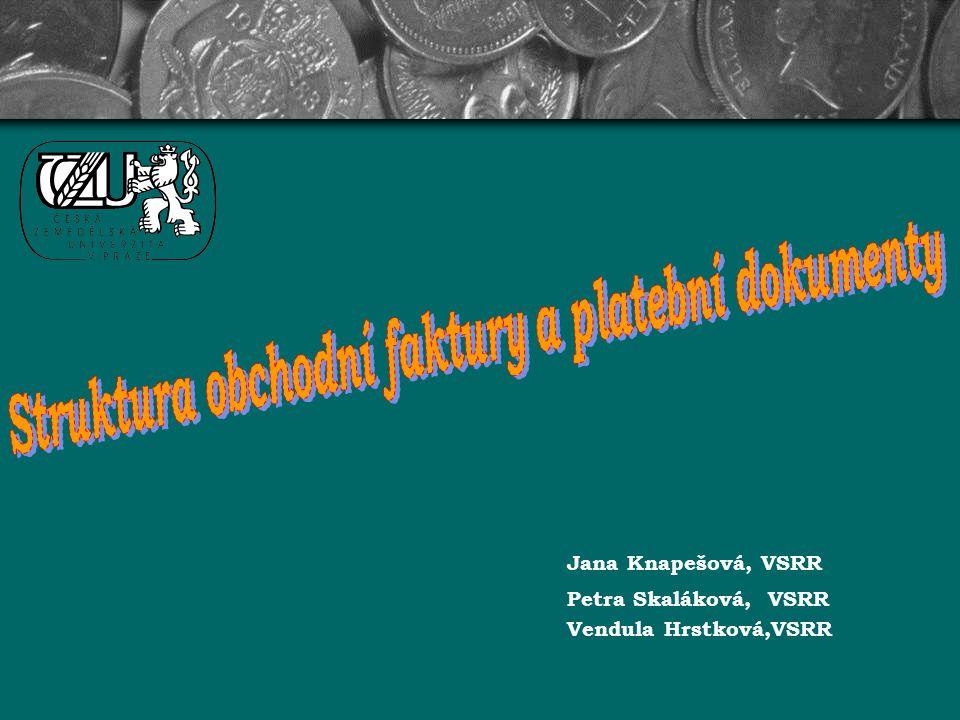 Jana Knapešová, VSRR Petra Skaláková, VSRR Vendula Hrstková,VSRR