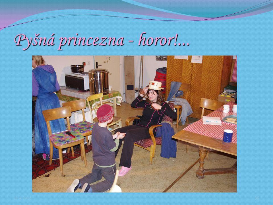 Pyšná princezna - horor!... 11.4.201538