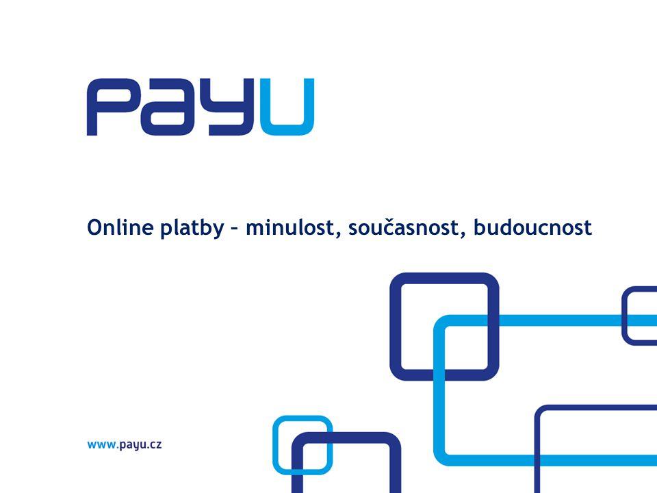 Online platby – minulost, současnost, budoucnost