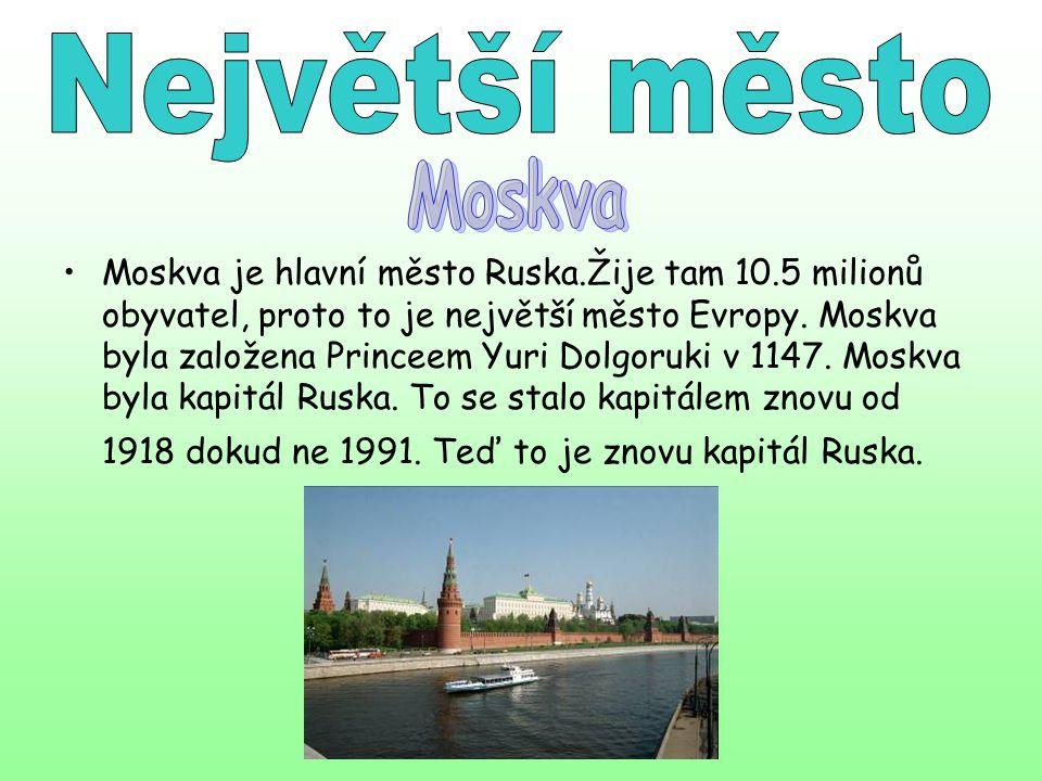 Moskva je hlavní město Ruska.Žije tam 10.5 milionů obyvatel, proto to je největší město Evropy. Moskva byla založena Princeem Yuri Dolgoruki v 1147. M