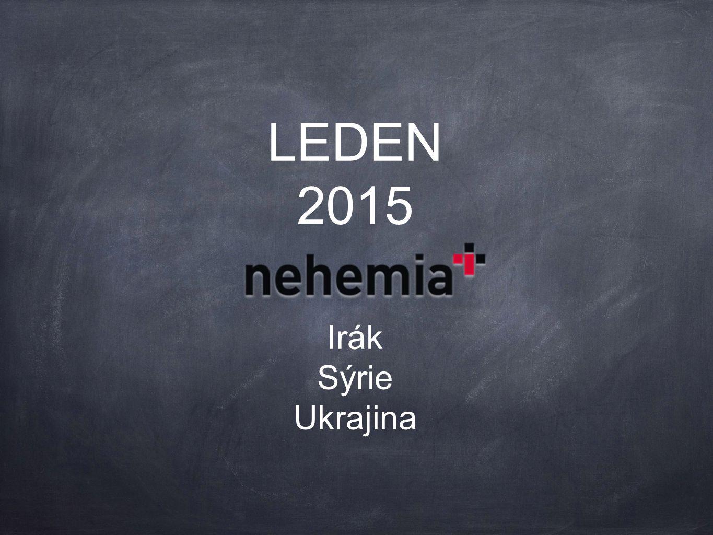 LEDEN 2015 Irák Sýrie Ukrajina