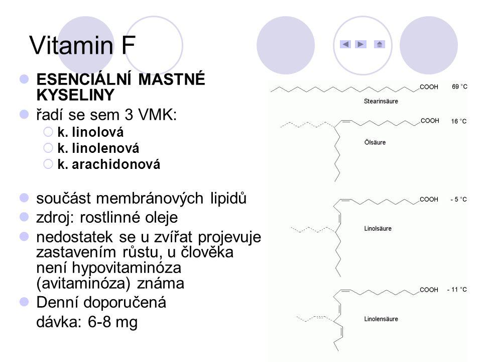 ESENCIÁLNÍ MASTNÉ KYSELINY řadí se sem 3 VMK:  k. linolová  k. linolenová  k. arachidonová součást membránových lipidů zdroj: rostlinné oleje nedos