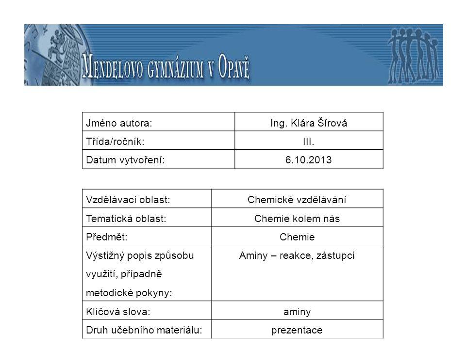 Jméno autora:Ing. Klára Šírová Třída/ročník:III. Datum vytvoření:6.10.2013 Vzdělávací oblast:Chemické vzdělávání Tematická oblast:Chemie kolem nás Pře