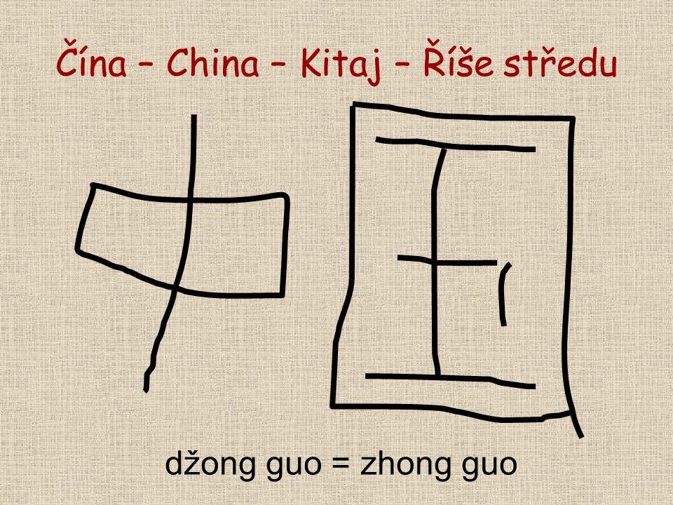 Čína – China – Kitaj – Říše středu džong guo = zhong guo