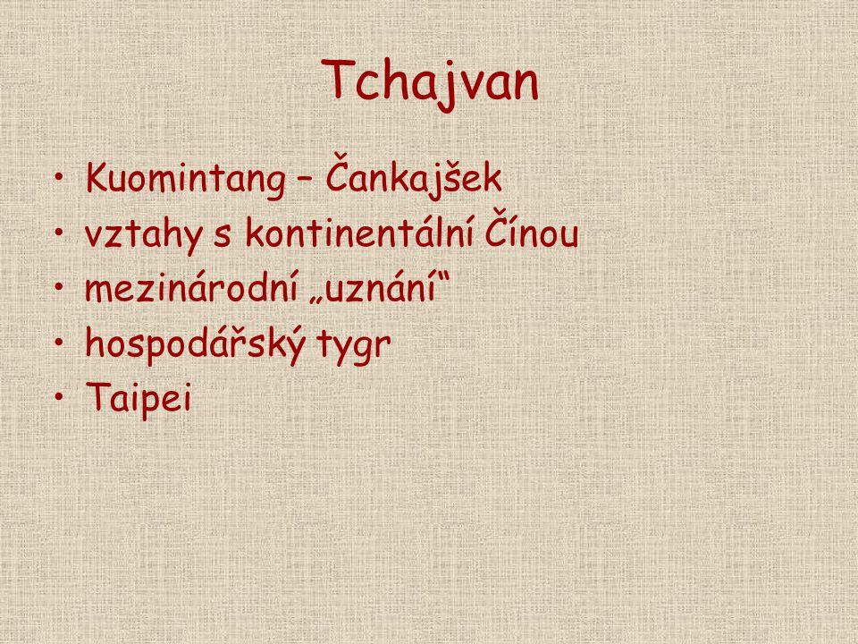 """Tchajvan Kuomintang – Čankajšek vztahy s kontinentální Čínou mezinárodní """"uznání"""" hospodářský tygr Taipei"""