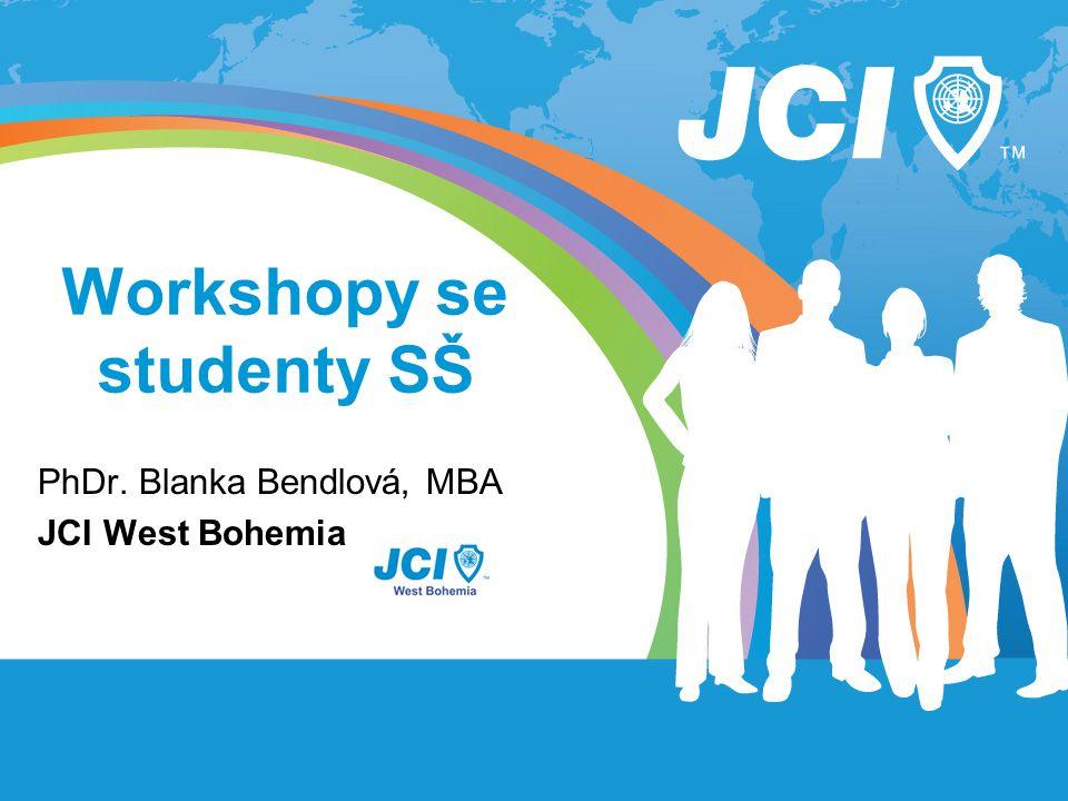 Workshopy se studenty SŠ PhDr. Blanka Bendlová, MBA JCI West Bohemia
