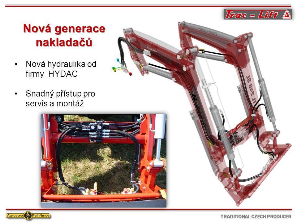 TRADITIONAL CZECH PRODUCER Nová generace nakladačů Nová hydraulika od firmy HYDAC Snadný přístup pro servis a montáž