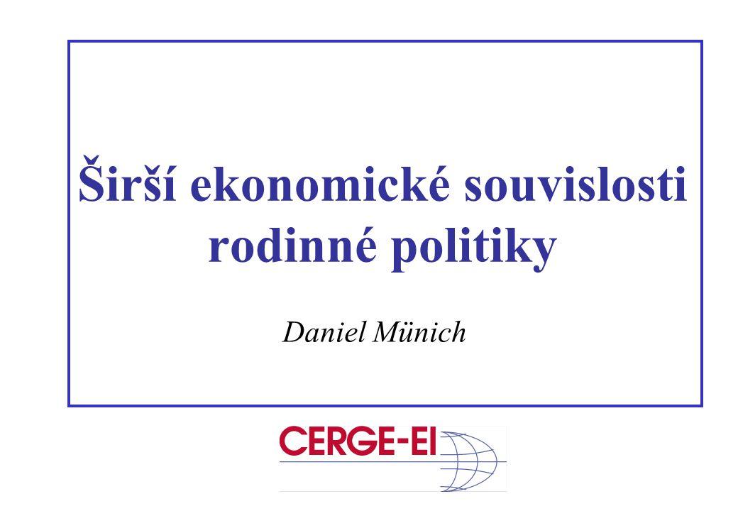 Širší ekonomické souvislosti rodinné politiky Daniel Münich