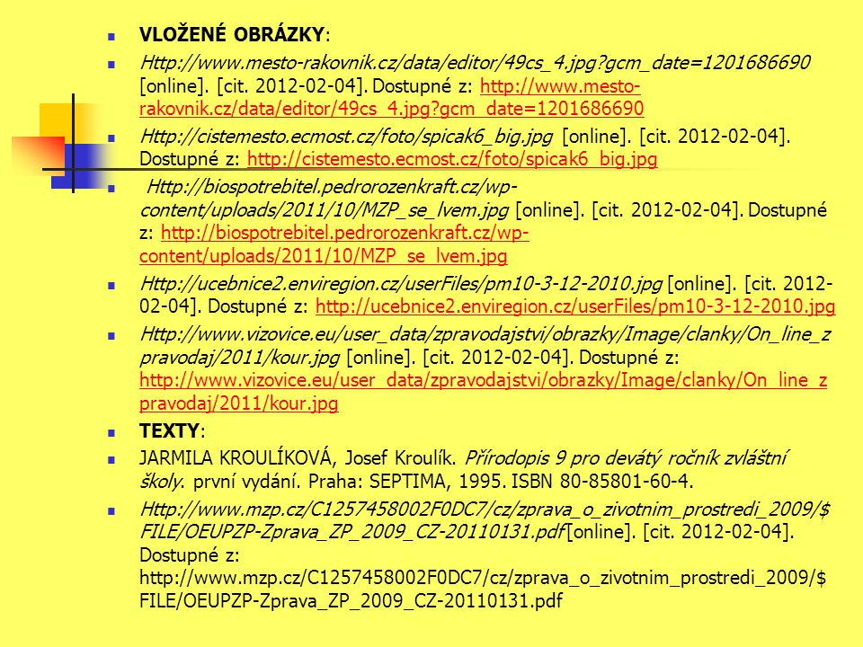 VLOŽENÉ OBRÁZKY: Http://www.mesto-rakovnik.cz/data/editor/49cs_4.jpg gcm_date=1201686690 [online].