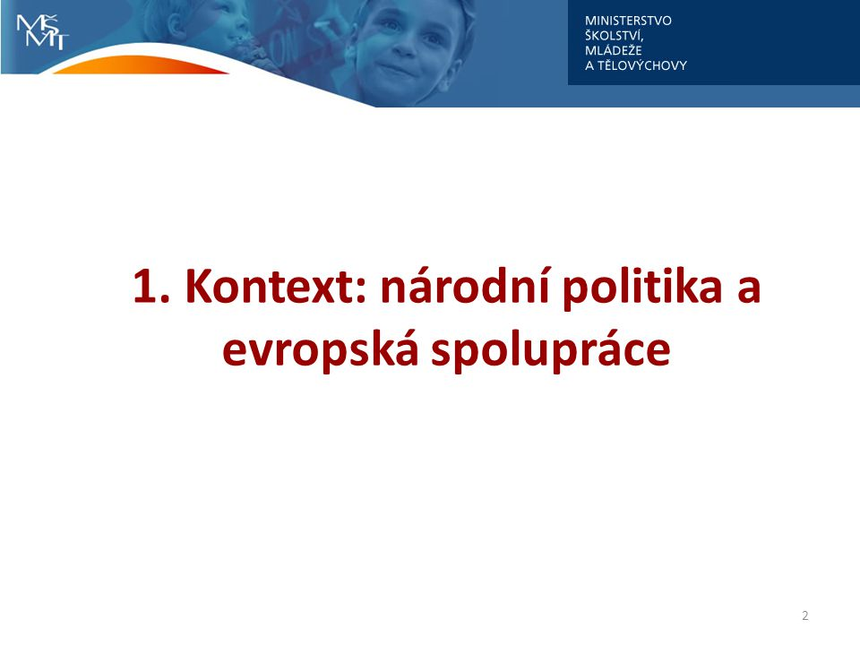 2 1. Kontext: národní politika a evropská spolupráce