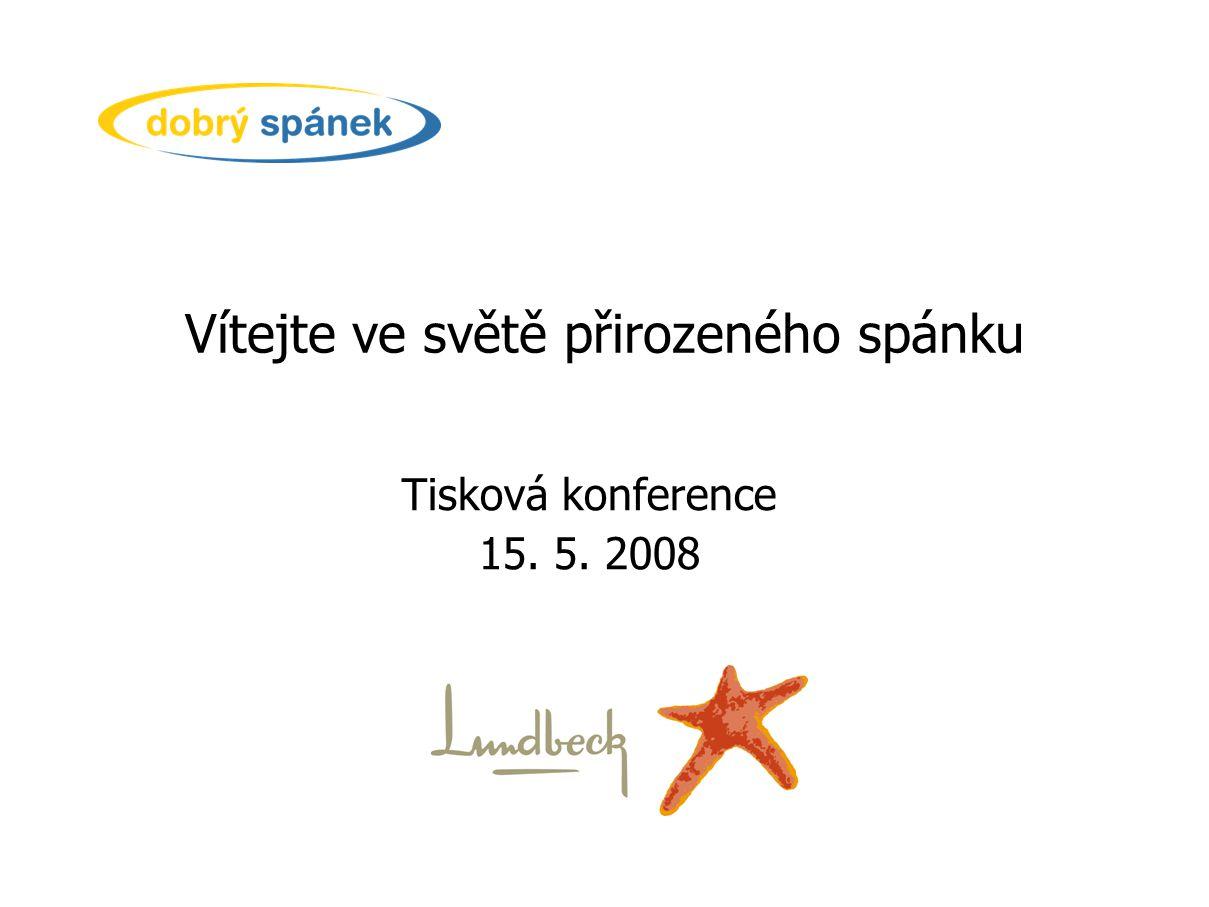 Vítejte ve světě přirozeného spánku Tisková konference 15. 5. 2008