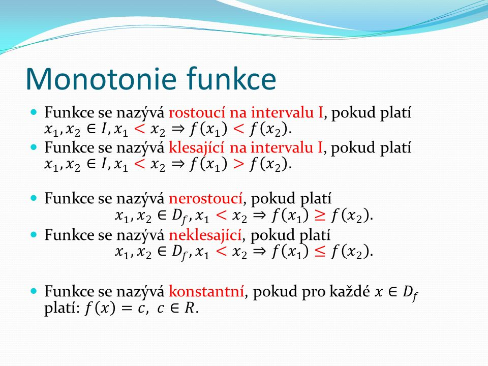 Monotonie funkce