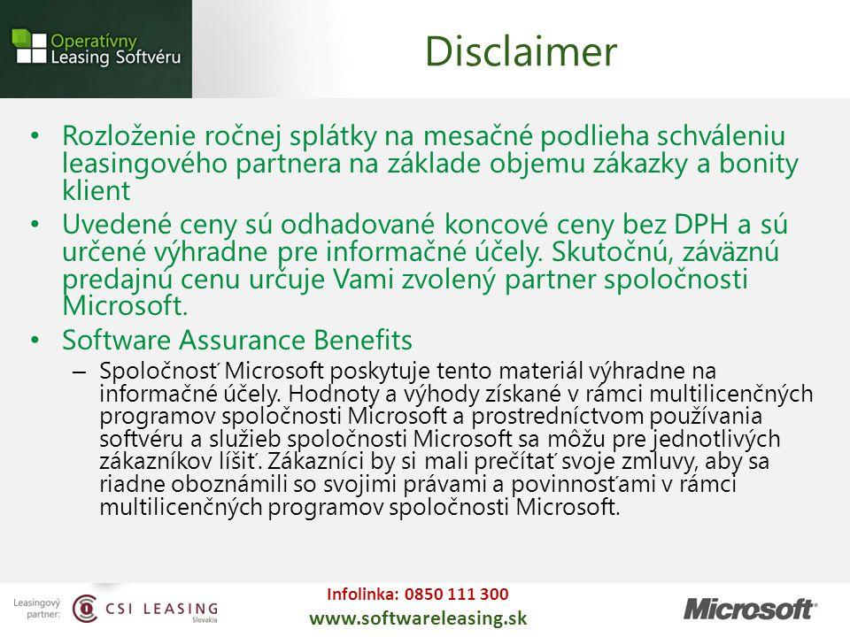 Infolinka: 0850 111 300 www.softwareleasing.sk Rozloženie ročnej splátky na mesačné podlieha schváleniu leasingového partnera na základe objemu zákazk