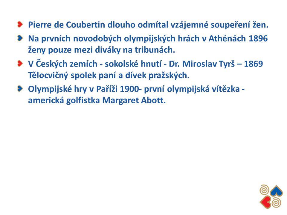 Pierre de Coubertin dlouho odmítal vzájemné soupeření žen. Na prvních novodobých olympijských hrách v Athénách 1896 ženy pouze mezi diváky na tribunác