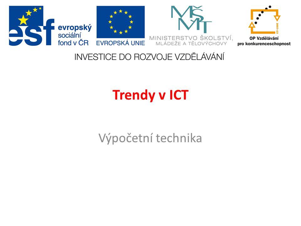 Trendy v ICT Výpočetní technika