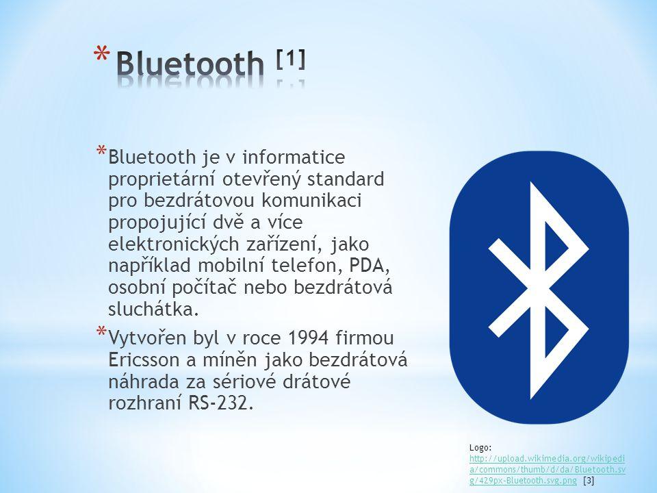 * Bluetooth je v informatice proprietární otevřený standard pro bezdrátovou komunikaci propojující dvě a více elektronických zařízení, jako například mobilní telefon, PDA, osobní počítač nebo bezdrátová sluchátka.