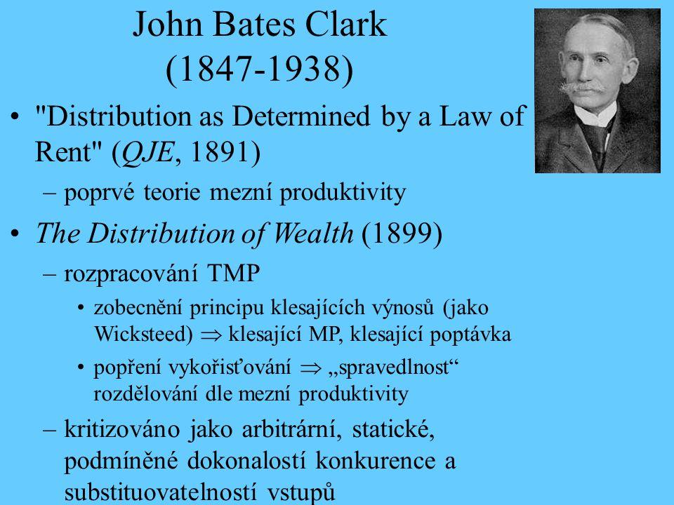 John Bates Clark (1847-1938)