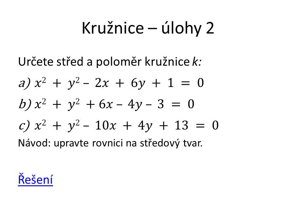 Vzájemná poloha kružnice a přímky V rovině mohou nastat tři různé vzájemné polohy kružnice k a přímky p.
