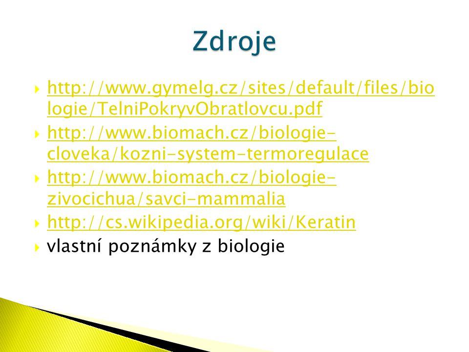  http://www.gymelg.cz/sites/default/files/bio logie/TelniPokryvObratlovcu.pdf http://www.gymelg.cz/sites/default/files/bio logie/TelniPokryvObratlovc