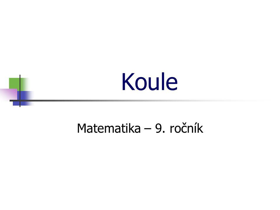Koule Matematika – 9. ročník