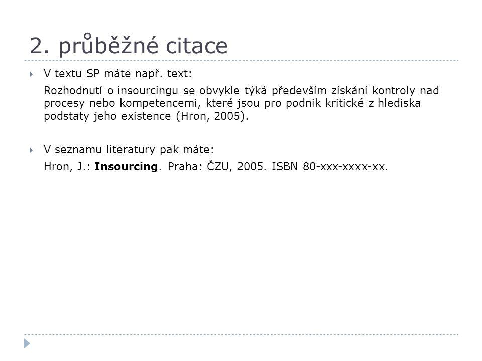 3.formát seznamu literatury  [01] Armstrong, M.: Řízení lidských zdrojů.