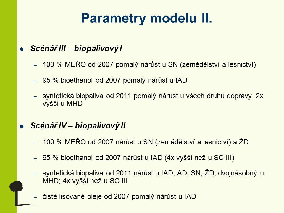 Parametry modelu II.