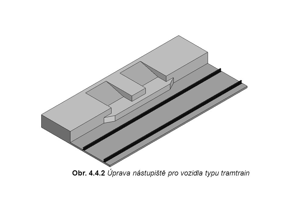 Obr. 4.4.2 Úprava nástupiště pro vozidla typu tramtrain