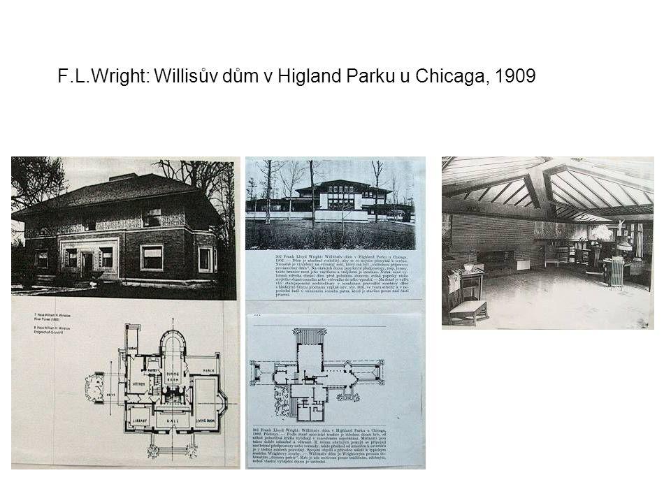 F.L.Wright: Willisův dům v Higland Parku u Chicaga, 1909