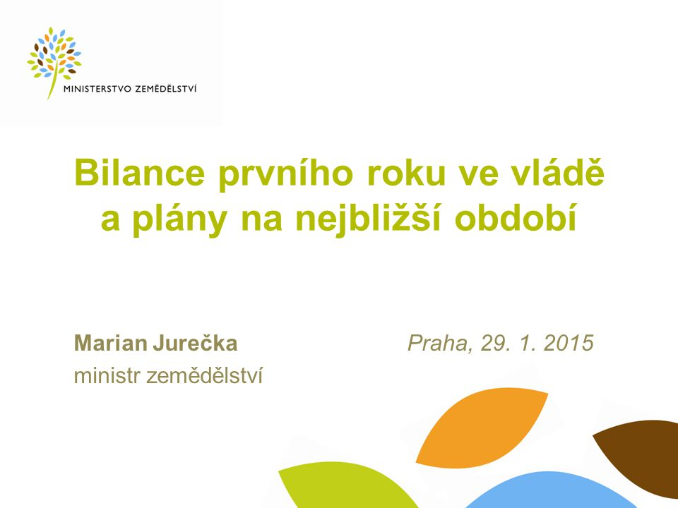 Bilance prvního roku ve vládě a plány na nejbližší období Marian Jurečka Praha, 29.
