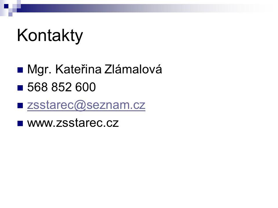 Kontakty Mgr. Kateřina Zlámalová 568 852 600 zsstarec@seznam.cz www.zsstarec.cz