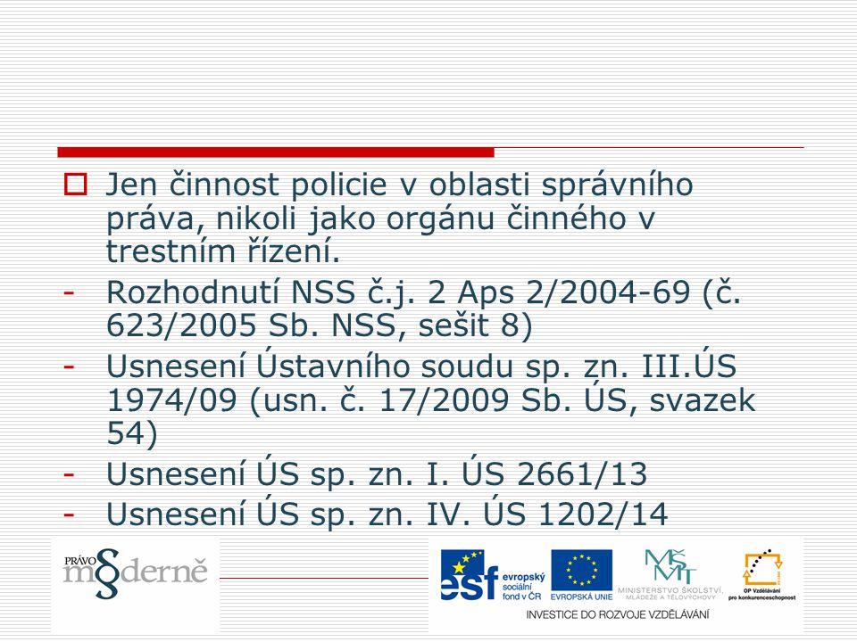  Správa policie -organizace spravování (státní správy) policie, tj.