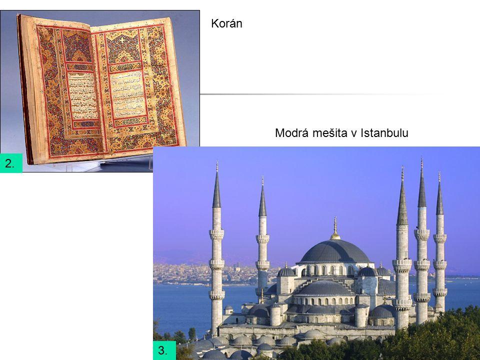 2. 3. Korán Modrá mešita v Istanbulu